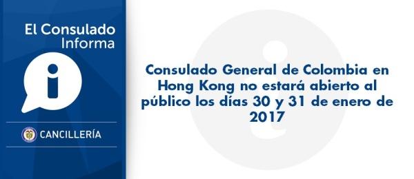 Consulado General de Colombia en Hong Kong no estará abierto al público los días 30 y 31 de enero