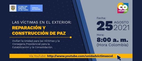 """Participe en el diálogo """"Las víctimas en el exterior: reparación y construcción de paz"""", el 25 de agosto de 2021"""