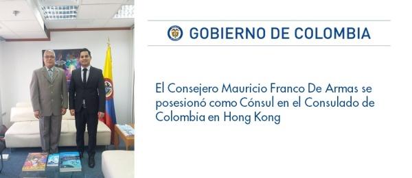 El Consejero Mauricio Franco De Armas se posesionó como Cónsul en el Consulado de Colombia en Hong Kong de la República Popular China.