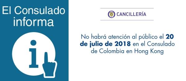 No habrá atención al público el 20 de julio de 2018 en el Consulado de Colombia en Hong Kong