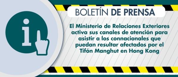 El Ministerio de Relaciones Exteriores activa sus canales de atención para asistir a los connacionales que puedan resultar afectados por el Tifón Manghut en Hong Kong